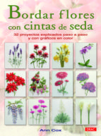 bordar flores con cintas de seda ann cox 9788498742503