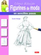 cómo dibujar figurines de moda en sencillos pasos-susie hodge-9788498743203