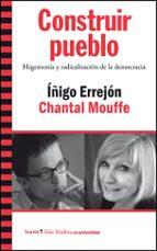 construir pueblo-chantal mouffe-iñigo errejon-9788498886603