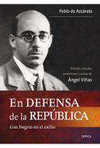 en defensa de la republica: con negrin en el exilio-enrique viñas-9788498921403