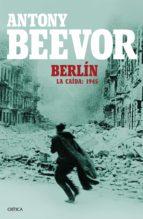 Berlín: La caída: 1945