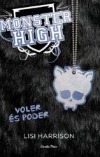 Monster High 3. Voler és poder (L