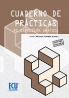 cuaderno de prácticas de expresión gráfica (ebook) carolina senabre blanes 9788499482903