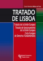 tratado de lisboa: tratado de la union europea. tratado de funcio namiento de la union europea-carlos francisco molina del pozo-9788499610603