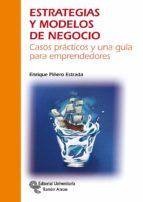 El libro de Estrategias y modelos de negocio autor ENRIQUE PIÑERO ESTRADA PDF!