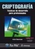 criptografía. técnicas de desarrollo para profesionales 9788499640303