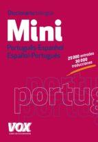 Diccionario Mini. Português- Espanhol. Español-Portugués (Vox - Lengua Portuguesa - Diccionarios Generales)