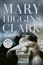 mentiras de sangre-mary higgins clark-9788499894003