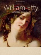 william etty:  selected paintings (colour plates) (ebook) 9788827511503