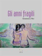 gli anni fragili (ebook)-9788827521403