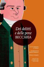 El libro de Dei delitti e delle pene. con il commento di voltaire autor CESARE BECCARIA BONESANA EPUB!
