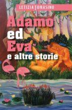 adamo ed eva ed altre storie (ebook) 9788892693203