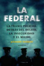 LA FEDERAL (EBOOK)