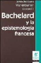 bachelard y la epistemologia francesa-jean wunenburger-9789506025403