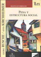 pena y estructura social-george rusche-otto kirchheimer-9789563920703