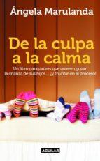 DE LA CULPA A LA CALMA (EBOOK)