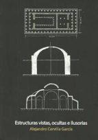 estructuras vistas, ocultas e ilusorias alejandro cervilla garcia 9789874160003