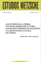 «los dueños de la tierra, los legisladores del futuro» :los buenos europeos de nietzschey la renovación cultural de europa (ebook)-jesús conill-cdlen15786603