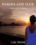 HABANA JAZZ CLUB (EBOOK)