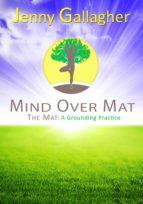 MIND OVER MAT - THE MAT (EBOOK)