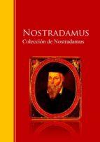 Colección de Nostradamus: Biblioteca de Grandes Escritores
