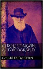 Charles Darwin  Autobiography