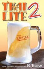 Thai Lite 2: The Refill (English Edition)