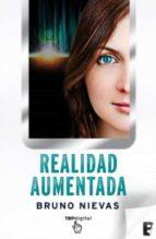Realidad aumentada - EDICIÓN REVISADA  (B DE BOOKS)
