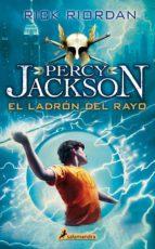El ladrón del rayo: Percy Jackson y los dioses del Olimpo I (Narrativa Joven)