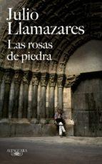 LAS ROSAS DE PIEDRA (EBOOK)