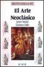 EL ARTE NEOCLASICO