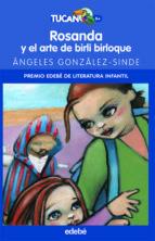 ROSANDA Y EL ARTE DE BIRLI BIRLOQUE