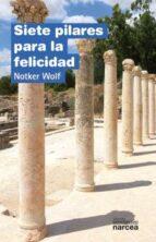 Siete pilares para la felicidad (Espiritualidad)