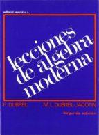 LECCIONES DE ALGEBRA MODERNA (2ª ED.)