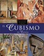 EL CUBISMO EN ESPAÑA (GENIOS DEL ARTE)