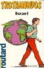 ISRAEL (TROTAMUNDOS, LA GUIA DEL ROUTARD)