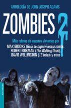 Zombies 2 (Bestseller Internacional)