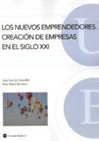 LOS NUEVOS EMPRENDEDORES: CREACION DE EMPRESAS EN EL SIGLO XXI