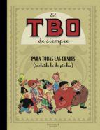 EL TBO DE SIEMPRE VOL. 1: PARA TODAS LAS EDADES (INCLUIDA LA DE PIEDRA)
