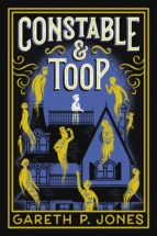 Constable & Toop (Literatura Juvenil (A Partir De 12 Años) - Narrativa Juvenil)