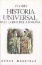 HISTORIA UNIVERSAL BAJO LA REPUBLICA ROMANA