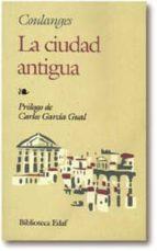LA CIUDAD ANTIGUA (2ª ED.)