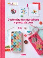 Customiza Tu Smartphone A Punto De Cruz (Manualidades)