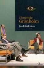 EL MÈTODE GRÖNHOLM (EBOOK)