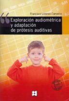 EXPLORACION AUDIOMETRICA Y ADAPTACION DE PROTESIS AUDITIVAS