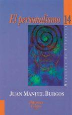 El personalismo (Biblioteca Palabra)