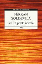 Per Un Poble Normal (B. DEL CATALANISME)