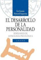 EL DESARROLLO DE LA PERSONALIDAD: SEMINARIOS DE ASTROLOGIA PSICOL OGICA (VOL. I)