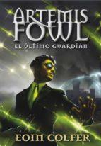 El último guardián (Artemis Fowl 8)