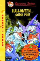 Halloween...Quina Por! (GERONIMO STILTON. ELS GROCS)